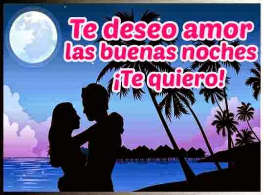 buenas noches mi amor