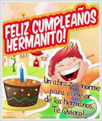 feliz cumpleaños hermanito