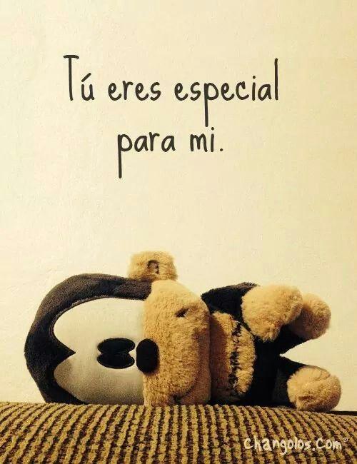 eres especial para mi