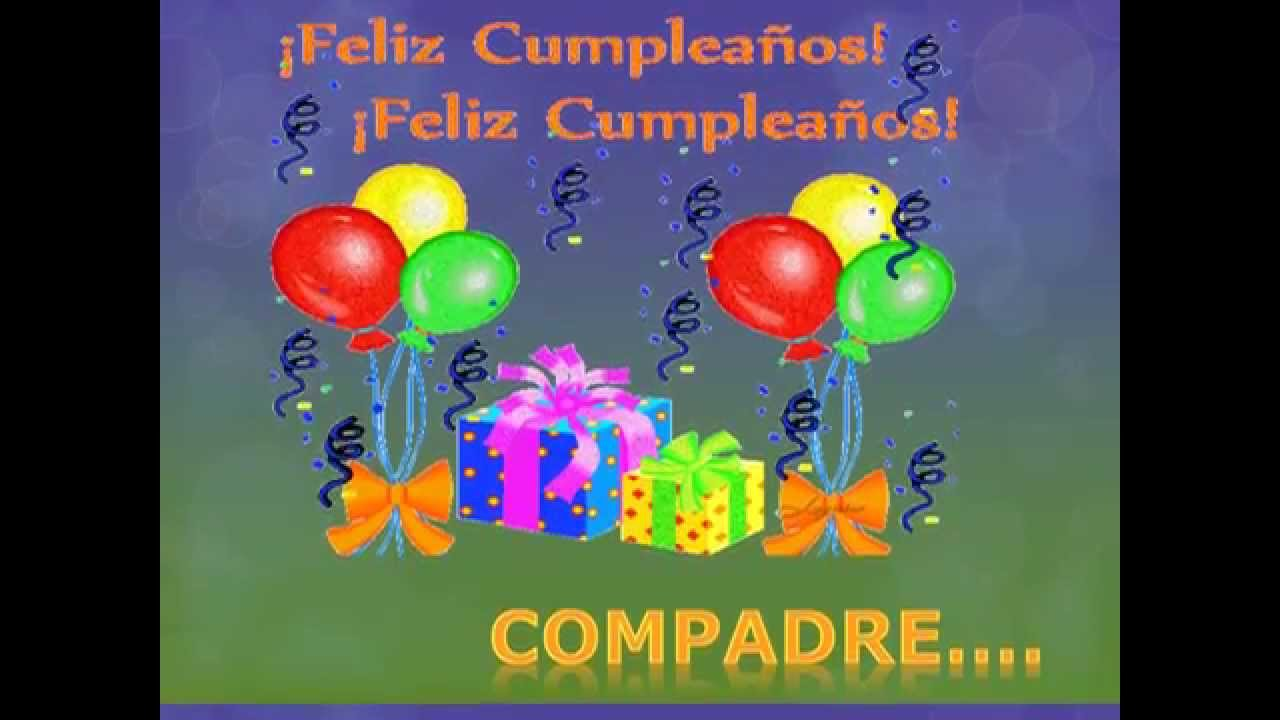 feliz cumpleaños compadre